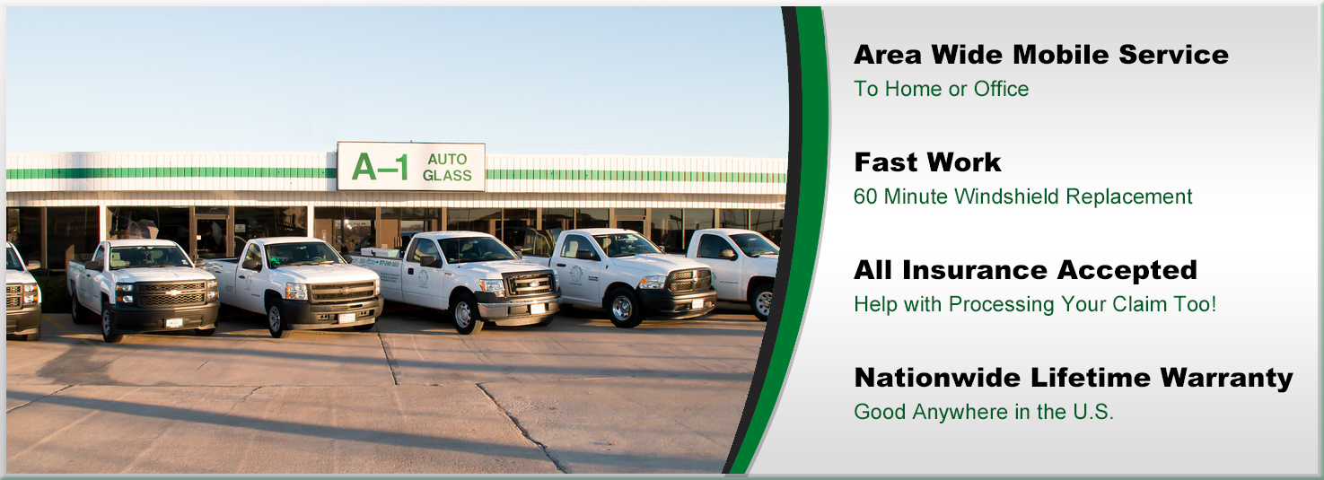 A-1 Auto Glass Provides Free Mobile Service, Fast Work, All Insurance Accepted, Nationwide Lifetime Warranty